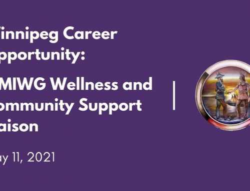 Winnipeg Career Opportunity: MMIWG Wellness and Community Support Liaison