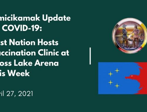 Pimicikamak Update on COVID-19: First Nation Hosts Vaccination Clinic at Cross Lake Arena This Week