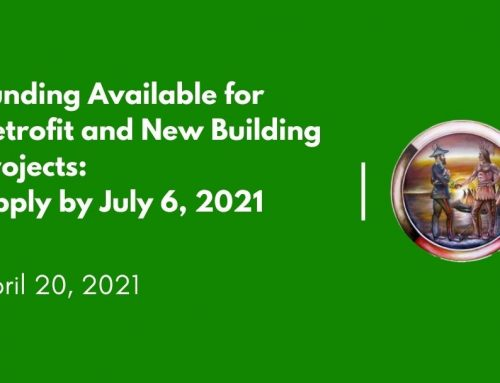 Funding Available for Retrofit and New Building Projects: Apply by July 6, 2021