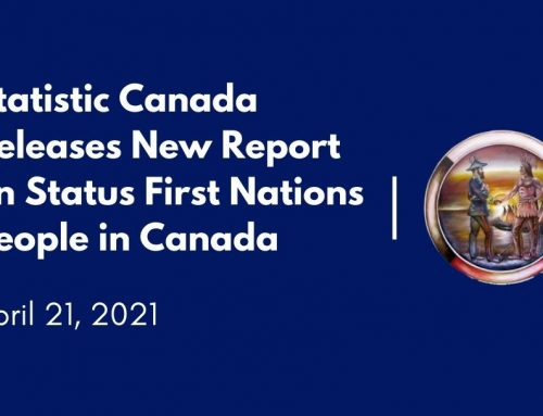 Statistic Canada Releases New Report on Status First Nations People in Canada