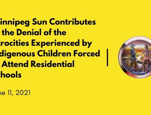 Winnipeg Sun Contributes to the Denial of the Atrocities Experienced by Indigenous Children Forced to Attend Residential Schools