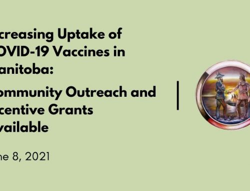 Increasing Uptake of COVID-19 Vaccines in Manitoba: Community Outreach and Incentive Grants Available